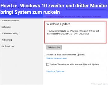 HowTo Windows 10 zweiter und dritter Monitor bringt System zum ruckeln