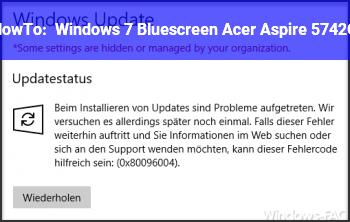 HowTo Windows 7 Bluescreen Acer Aspire 5742G