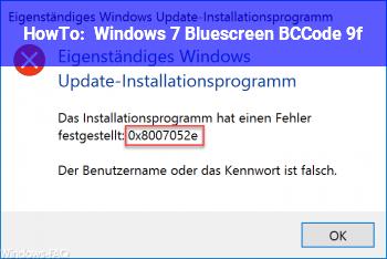 HowTo Windows 7 Bluescreen BCCode: 9f ???