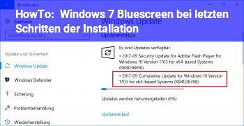 HowTo Windows 7 Bluescreen bei letzten Schritten der Installation