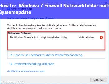 HowTo Windows 7: Firewall & Netzwerkfehler nach Systemupdate