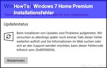 HowTo Windows 7 Home Premium Installationsfehler