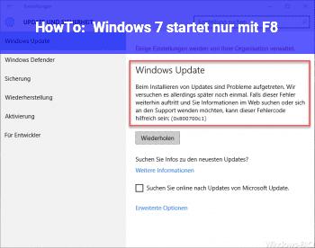 HowTo Windows 7 startet nur mit F8