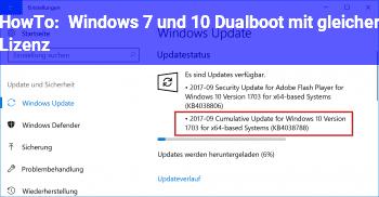 HowTo Windows 7 und 10 Dualboot mit gleicher Lizenz