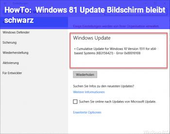 HowTo Windows 8.1 Update. Bildschirm bleibt schwarz