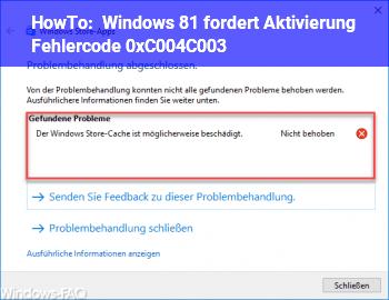 HowTo Windows 8.1 fordert Aktivierung, Fehlercode 0xC004C003