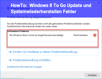 HowTo Windows 8 To Go Update und Systemwiederherstellen Fehler!?