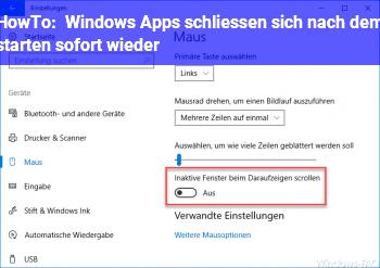 HowTo Windows Apps schließen sich nach dem starten sofort wieder