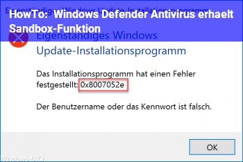 HowTo Windows Defender Antivirus erhält Sandbox-Funktion