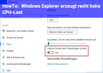 HowTo Windows Explorer erzeugt recht hohe CPU-Last