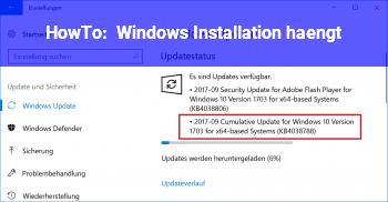 HowTo Windows Installation hängt