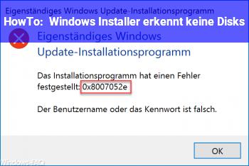 HowTo Windows Installer erkennt keine Disks