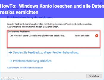 HowTo Windows Konto löschen und alle Daten restlos vernichten