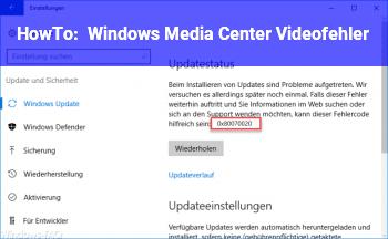 HowTo Windows Media Center Videofehler