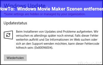 HowTo Windows Movie Maker Szenen entfernen