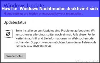 HowTo Windows Nachtmodus deaktiviert sich