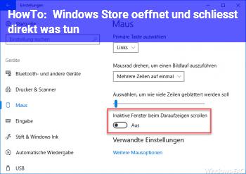 HowTo Windows Store öffnet und schließt direkt, was tun?