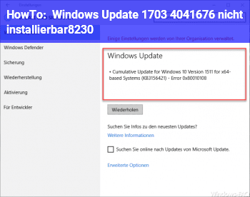 HowTo Windows Update 1703 ( 4041676 ) nicht installierbar…!