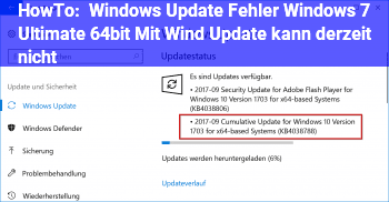 "HowTo Windows Update Fehler Windows 7 Ultimate 64bit ""Mit Wind. Update kann derzeit nicht"""