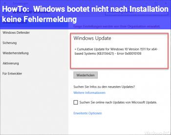 HowTo Windows bootet nicht nach Installation  (keine Fehlermeldung)