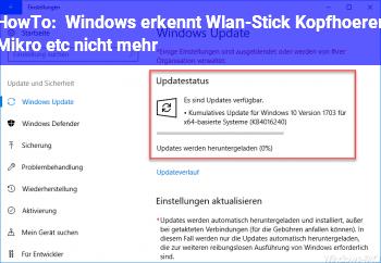 HowTo Windows erkennt Wlan-Stick, Kopfhörer, Mikro etc. nicht mehr!