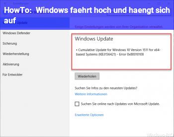 HowTo Windows fährt hoch und hängt sich auf