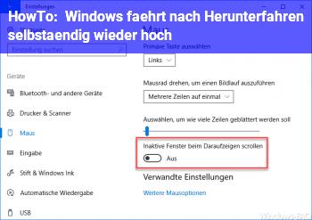 HowTo Windows fährt nach Herunterfahren selbständig wieder hoch
