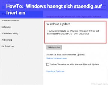 HowTo Windows hängt sich ständig auf / friert ein
