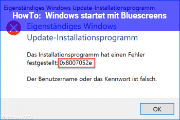 HowTo Windows startet mit Bluescreens