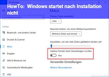 HowTo Windows startet nach Installation nicht