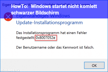 HowTo Windows startet nicht, komlett schwarzer Bildschirm