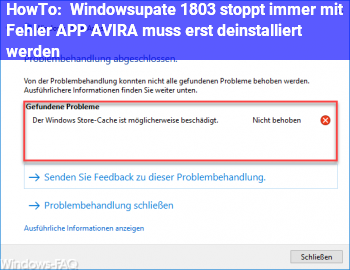 HowTo Windowsupate 1803 stoppt immer mit Fehler: APP AVIRA muss erst deinstalliert werden