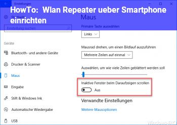 HowTo Wlan Repeater über Smartphone einrichten?