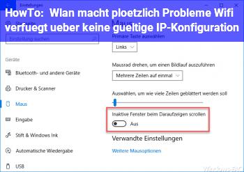 """HowTo Wlan macht plötzlich Probleme: """"Wifi verfügt über keine gültige IP-Konfiguration"""""""