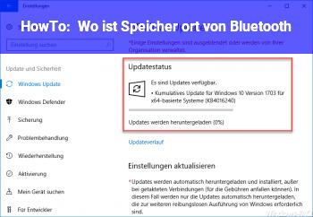 HowTo Wo ist Speicher ort von Bluetooth