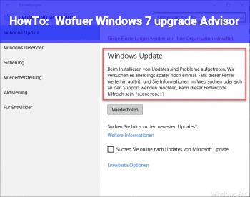 HowTo Wofür Windows 7 upgrade Advisor?