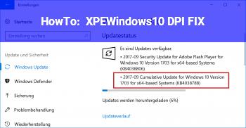 HowTo XPEWindows10_DPI_FIX