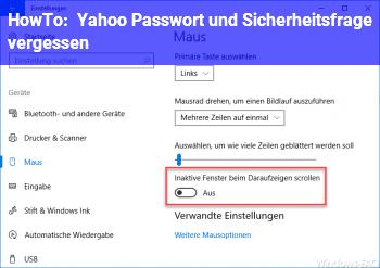 HowTo Yahoo Passwort und Sicherheitsfrage vergessen :(