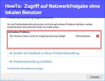 HowTo Zugriff auf Netzwerkfreigabe ohne lokalen Benutzer