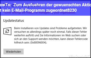HowTo Zum Ausführen der gewünschten Aktion ist kein E-Mail-Programm zugeordnet…