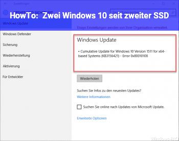 HowTo Zwei Windows 10 seit zweiter SSD