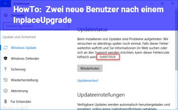 HowTo Zwei neue Benutzer nach einem InplaceUpgrade