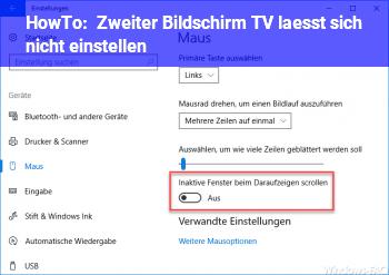HowTo Zweiter Bildschirm (TV) lässt sich nicht einstellen