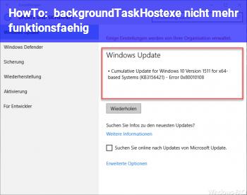 backgroundTaskHost.exe nicht mehr funktionsfähig - Windows ...