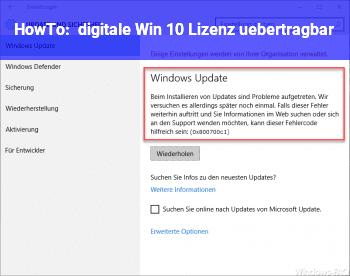 HowTo digitale Win 10 Lizenz übertragbar?