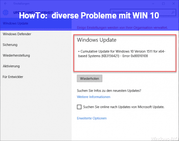 HowTo diverse Probleme mit WIN 10