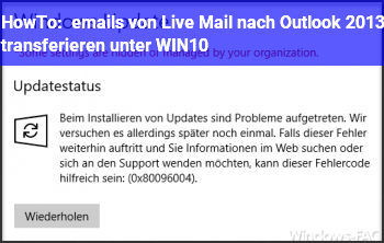 HowTo emails von Live Mail nach Outlook 2013 transferieren unter WIN10