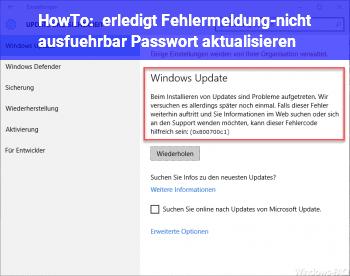 HowTo [erledigt] […] (Fehlermeldung-nicht ausführbar) Passwort aktualisieren?