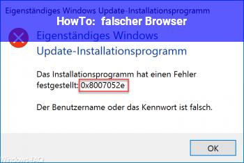 HowTo falscher Browser