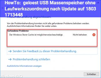 HowTo (gelöst) USB Massenspeicher ohne Laufwerkszuordnung nach Update auf 1803 ( 17134.48)